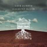 Harmony House (LP+DL) by Dave Dobbyn