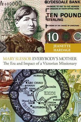 Mary Slessor - Everybody's Mother by Jeanette Hardage image