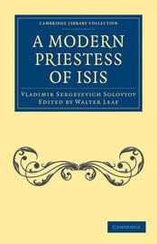 A Modern Priestess of Isis by Vladimir Sergeyevich Solovyov