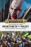 Mortarch of Night by Josh Reynolds