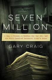 Seven Million by Gary Craig