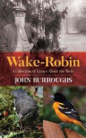 Wake-Robin by John Burroughs image