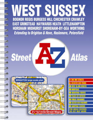 West Sussex Street Atlas by Geographers A-Z Map Company