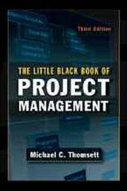 The Little Black Book of Project Management by Michael C Thomsett