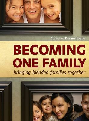 Becoming One Family by Steve Houpe image