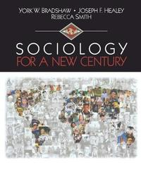 Sociology for a New Century by York W. Bradshaw