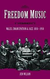 Freedom Music by Jen Wilson