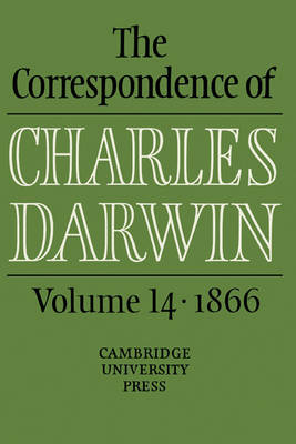 The Correspondence of Charles Darwin: Volume 14, 1866 by Charles Darwin image