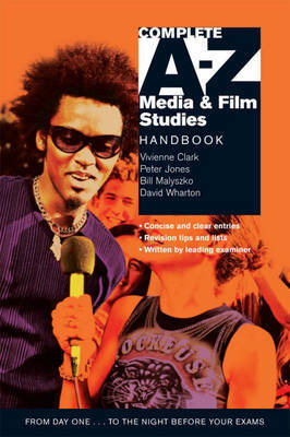 Complete A-Z Media and Film Studies Handbook by Vivienne Clark image