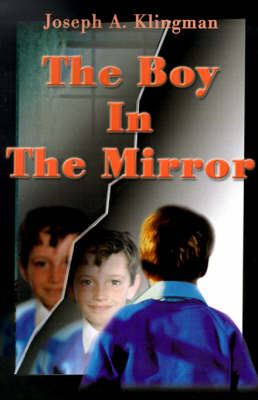 The Boy in the Mirror by Joseph A. Klingman image