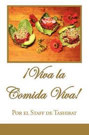 Viva La Comida Viva! by Por el Staff de Tashirat image