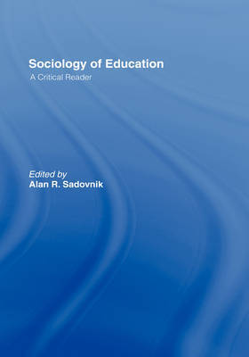 Sociology of Education: A Critical Reader image