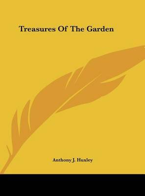 Treasures of the Garden by Anthony J. Huxley image