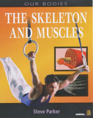 Muscles and Skeletons by Steve Parker