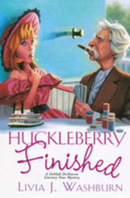 Huckleberry Finished by L.J. Washburn
