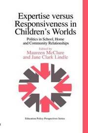 Expertise Versus Responsiveness In Children's Worlds by Jane Clark image