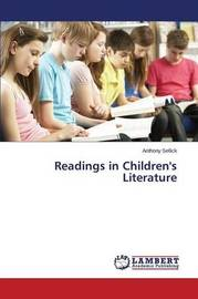 Readings in Children's Literature by Sellick Anthony