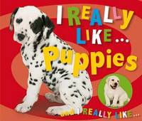 I Really Like . . . Puppies by Make Believe Ideas, Ltd. image