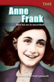 Anne Frank by Tamara Leigh Hollingsworth
