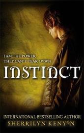 Instinct (Chronicles of Nick #6) (UK TP) by Sherrilyn Kenyon