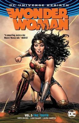 Wonder Woman Vol. 3 The Truth (Rebirth) by Greg Rucka
