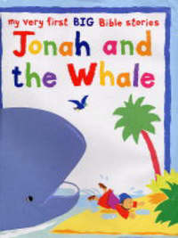 Jonah and the Whale by Lois Rock image