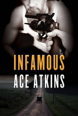 Infamous by Ace Atkins image