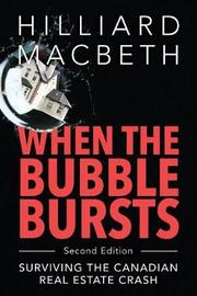 When the Bubble Bursts by Hilliard Macbeth