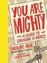You Are Mighty by Caroline Paul image
