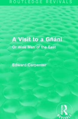 A Visit to a Gnani by Edward Carpenter image