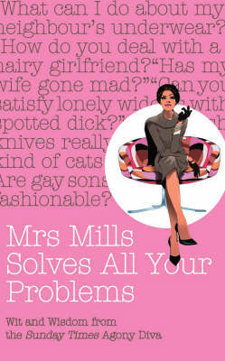 """Mrs Mills Solves All Your Problems by """"Mrs Mills"""" image"""