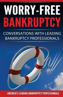 Worry-Free Bankruptcy by Amber Kourofsky