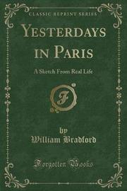 Yesterdays in Paris by William Bradford