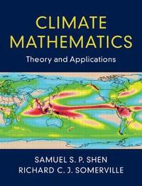Climate Mathematics by Samuel S. P. Shen