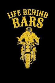 Life Behind Bars by Sports & Hobbies Printing