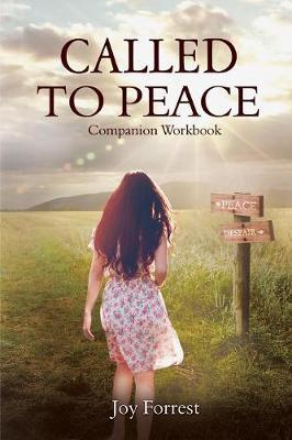Called to Peace by Joy Forrest