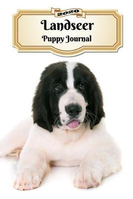 2020 Landseer Puppy Journal by Notebooks Journals Xlpress