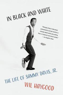 In Black and White by Wil Haygood