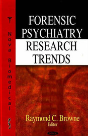 Forensic Psychiatry Research Trends by Raymond C. Browne image