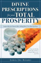 Divine Prescriptions for Your Total Prosperity by Edwin Del Rosario image