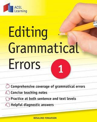 Editing Grammatical Errors 1 by Rosalind Fergusson