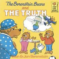 The Berenstain Bears and the Truth by Stan And Jan Berenstain Berenstain