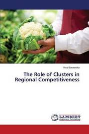 The Role of Clusters in Regional Competitiveness by Boronenko Vera