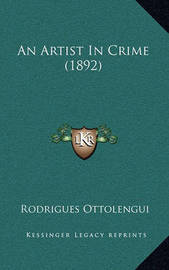 An Artist in Crime (1892) by Rodrigues Ottolengui