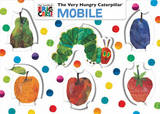 Eric Carle's the Very Hungry Caterpillar Mobile by Eric Carle