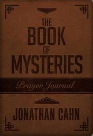 Book Of Mysteries Prayer Journal, The by Jonathan Cahn