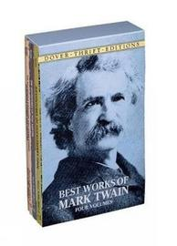 The Best Works of Mark Twain by Mark Twain )