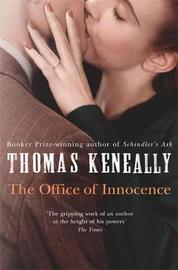 The Office of Innocence by Thomas Keneally
