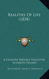Realities of Life (1838) by Elizabeth Holmes