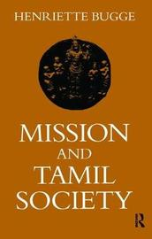 Mission and Tamil Society by Henriette Bugge image
